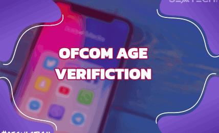 Ofcom Age Verification