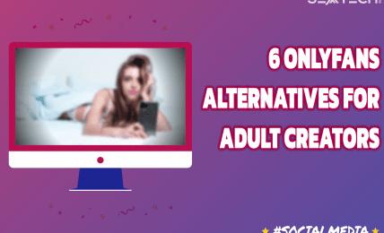 Best OnlyFans Alternatives