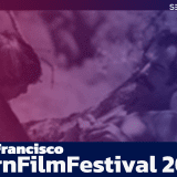 San Francisco PornFilmFestival 2021