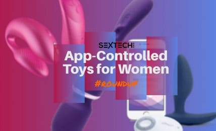 Best App Controlled Sex Toys for Women