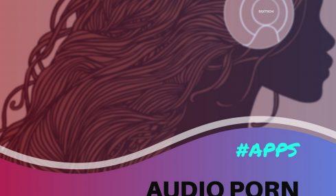 Best Audio Porn Apps