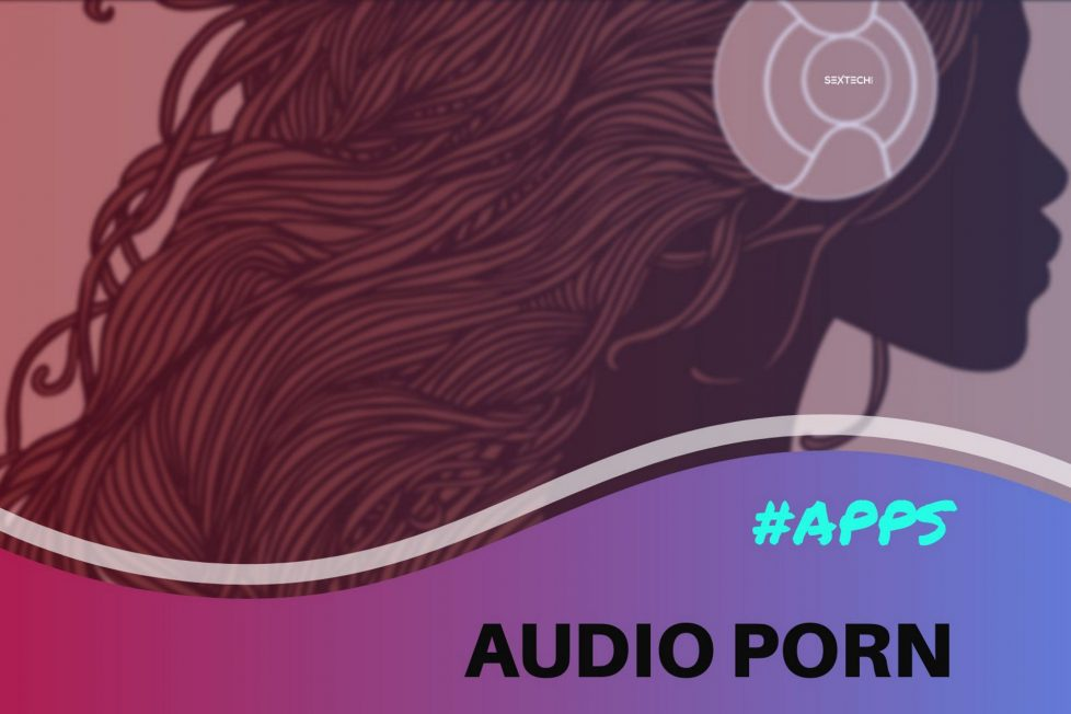 Best Audio Porn Apps