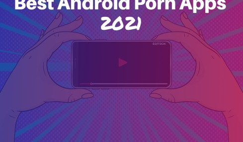 Porn Apps for Android