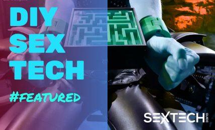 DIY Sex Tech Series