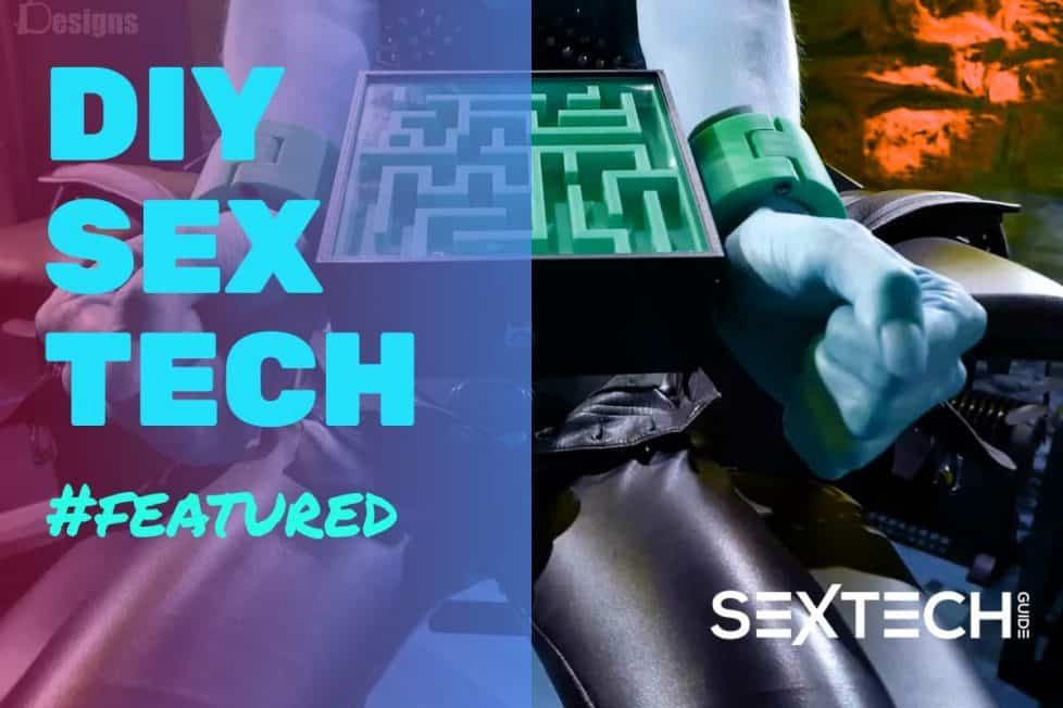 DIY Sex Tech Series