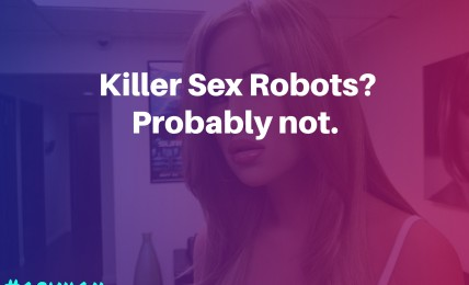 Killer Sex Robots