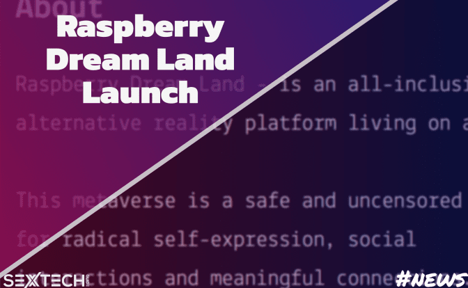 Raspberry Dream Land launch July