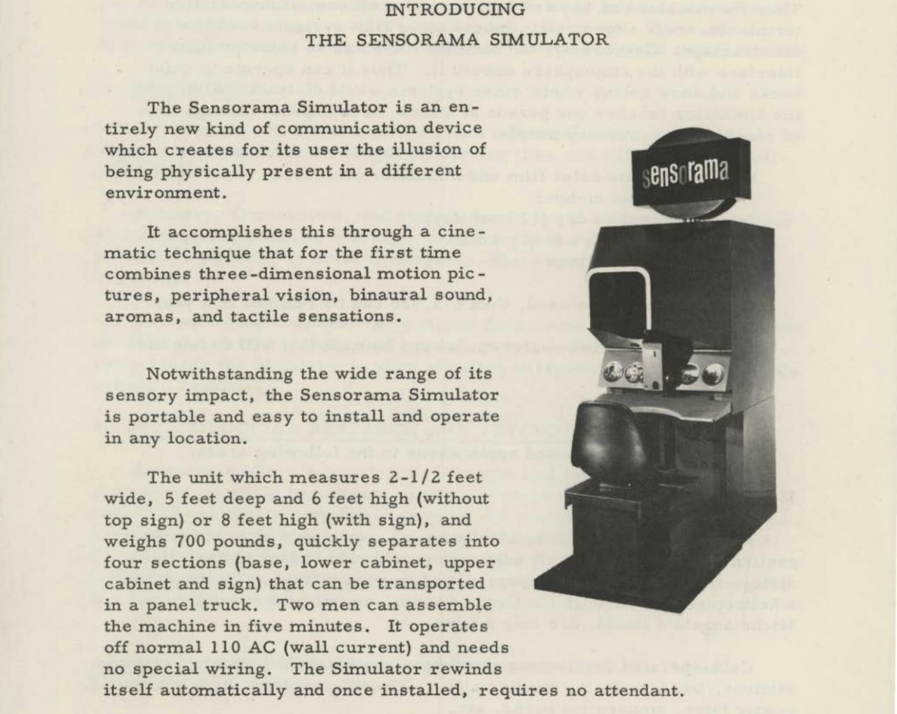 The Sensorama was among the first 'virtual' technologies
