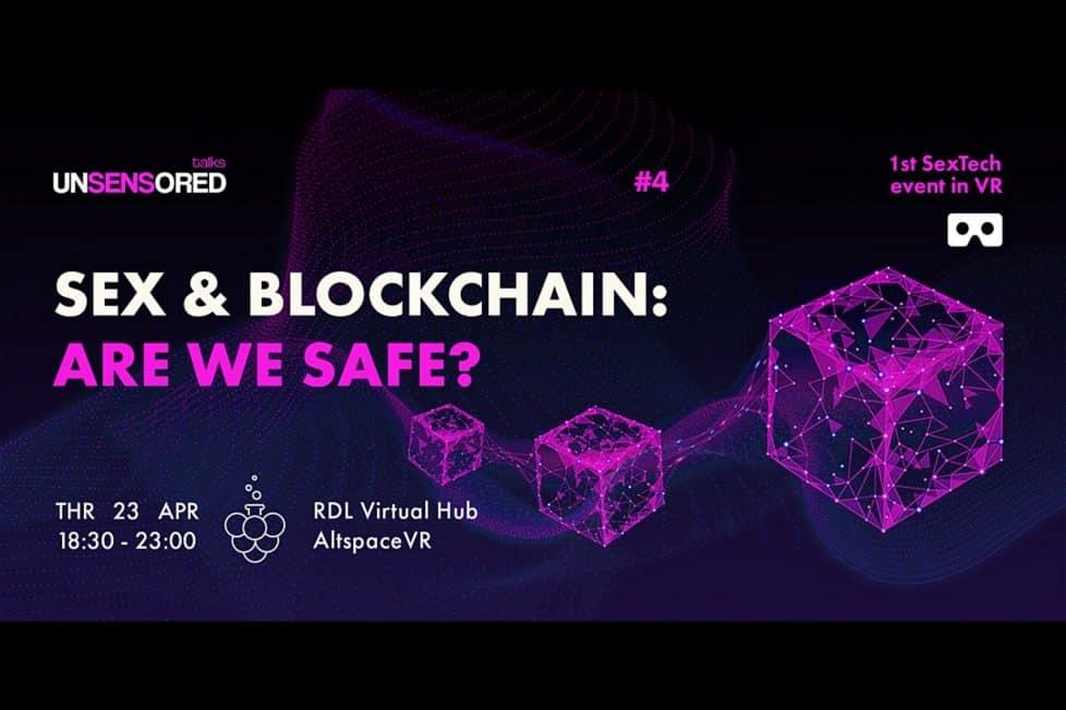Unsensored Talks: Sex and Blockchain