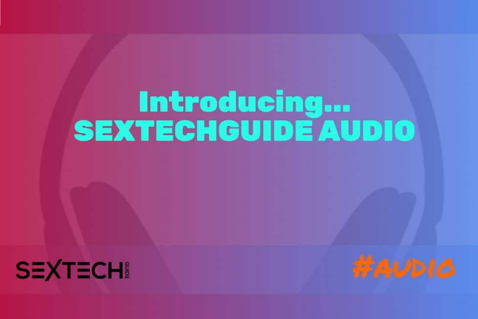 SEXTECHGUIDE AUDIO LAUNCH
